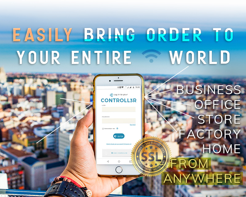 CONTROLL3R for your entire world. Easily bring order to your business, office, store, factory, home. No installation required, works from everywhwere. Secure SSL encryption throughout. Your data stays private to you, always.